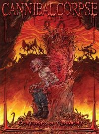 Cover Cannibal Corpse - Centuries Of Torment - The First 20 Years [DVD]
